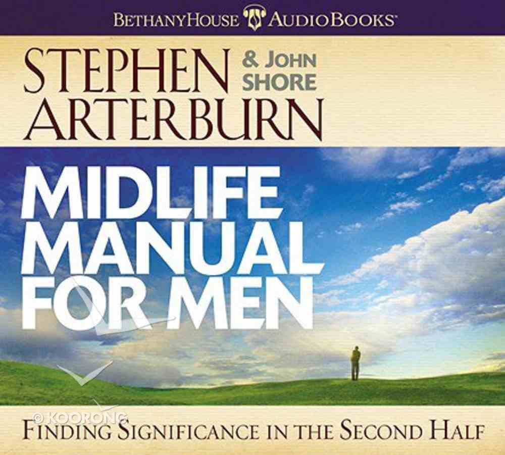 Midlife Manual For Men Abridged (4 CDS) (Life Transitions Series) CD