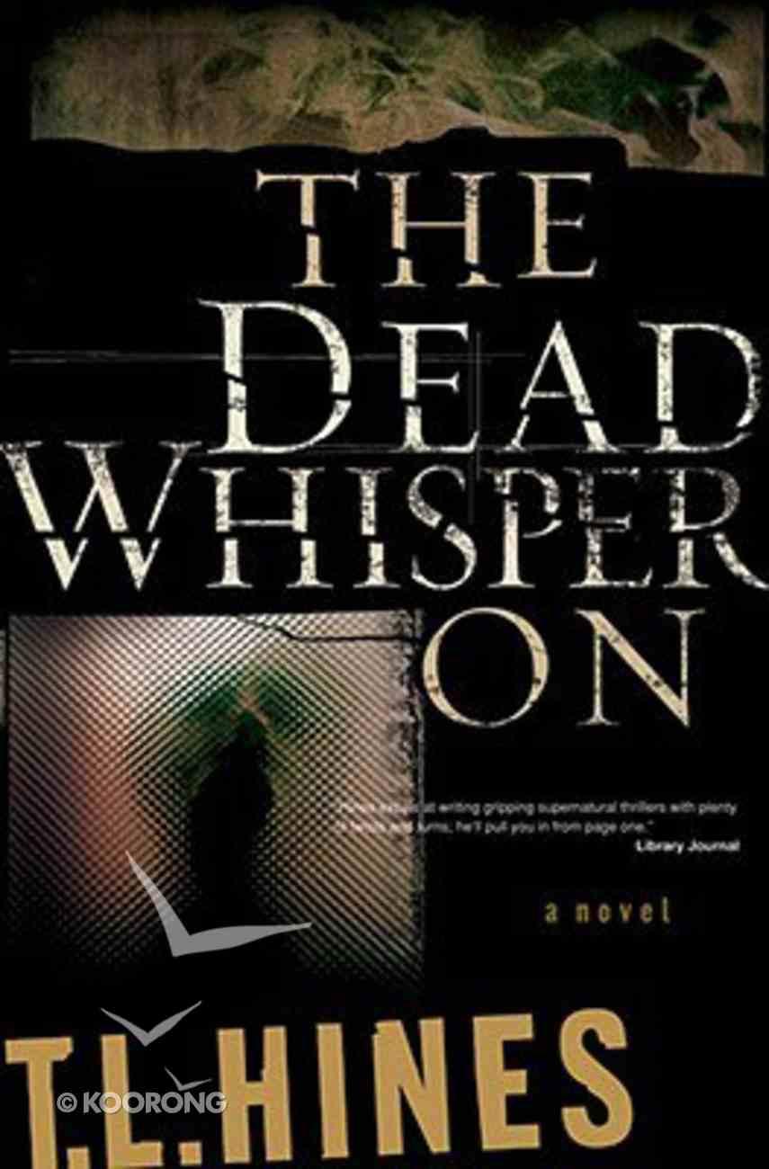 The Dead Whisper on Paperback