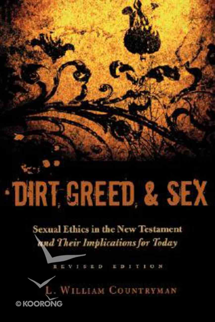 Dirt, Greed, and Sex Paperback