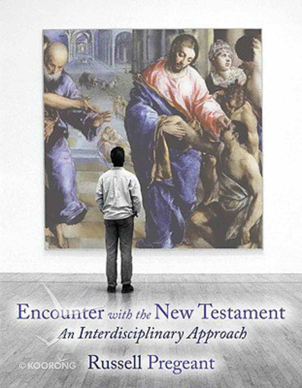 Encounter With the New Testament Paperback