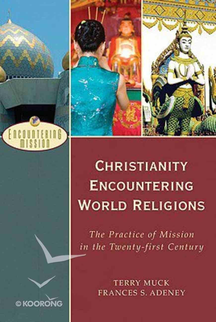 Christianity Encountering World Religions Paperback