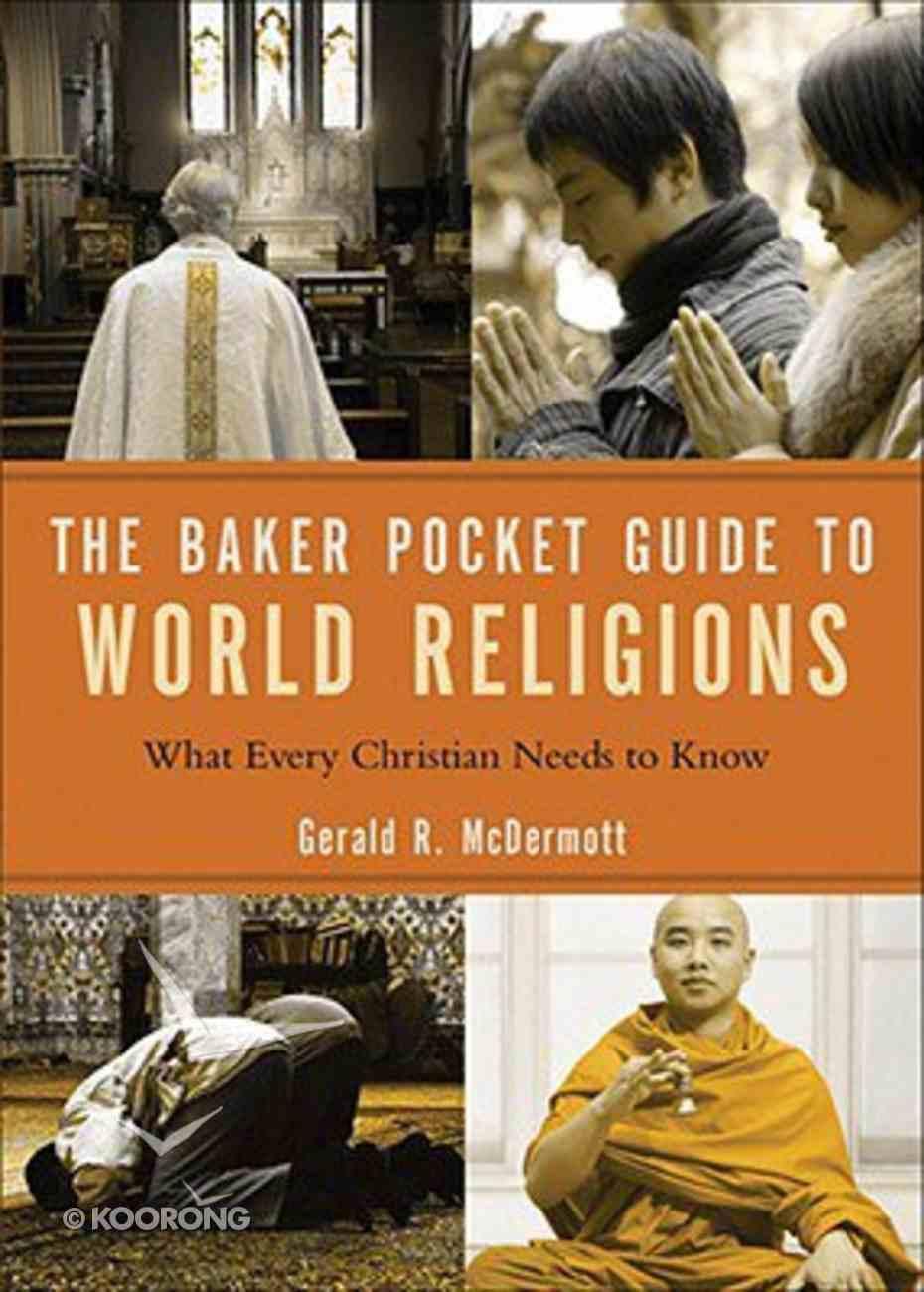 The Baker Pocket Guide to World Religions Paperback