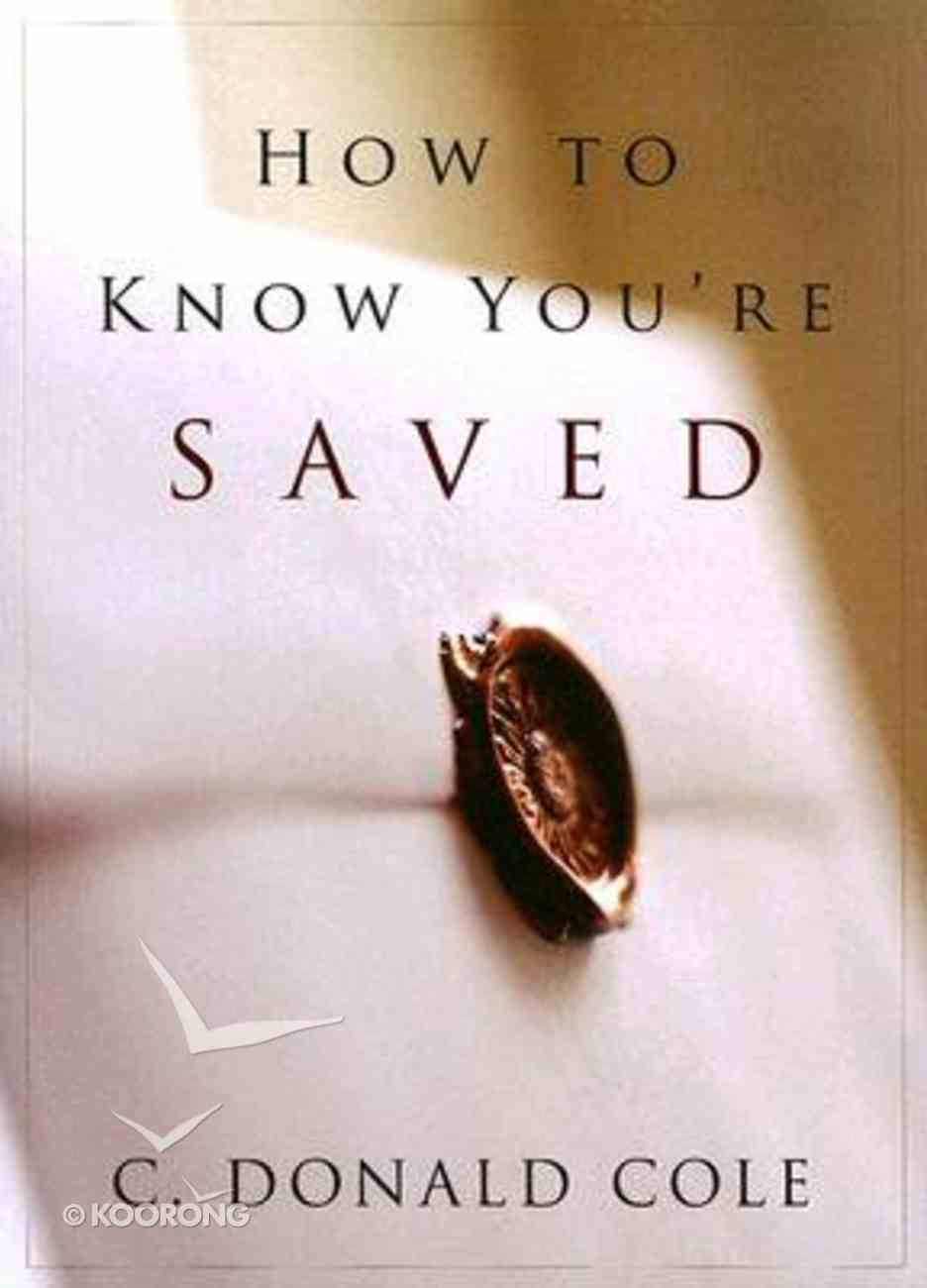How to Know You're Saved Paperback