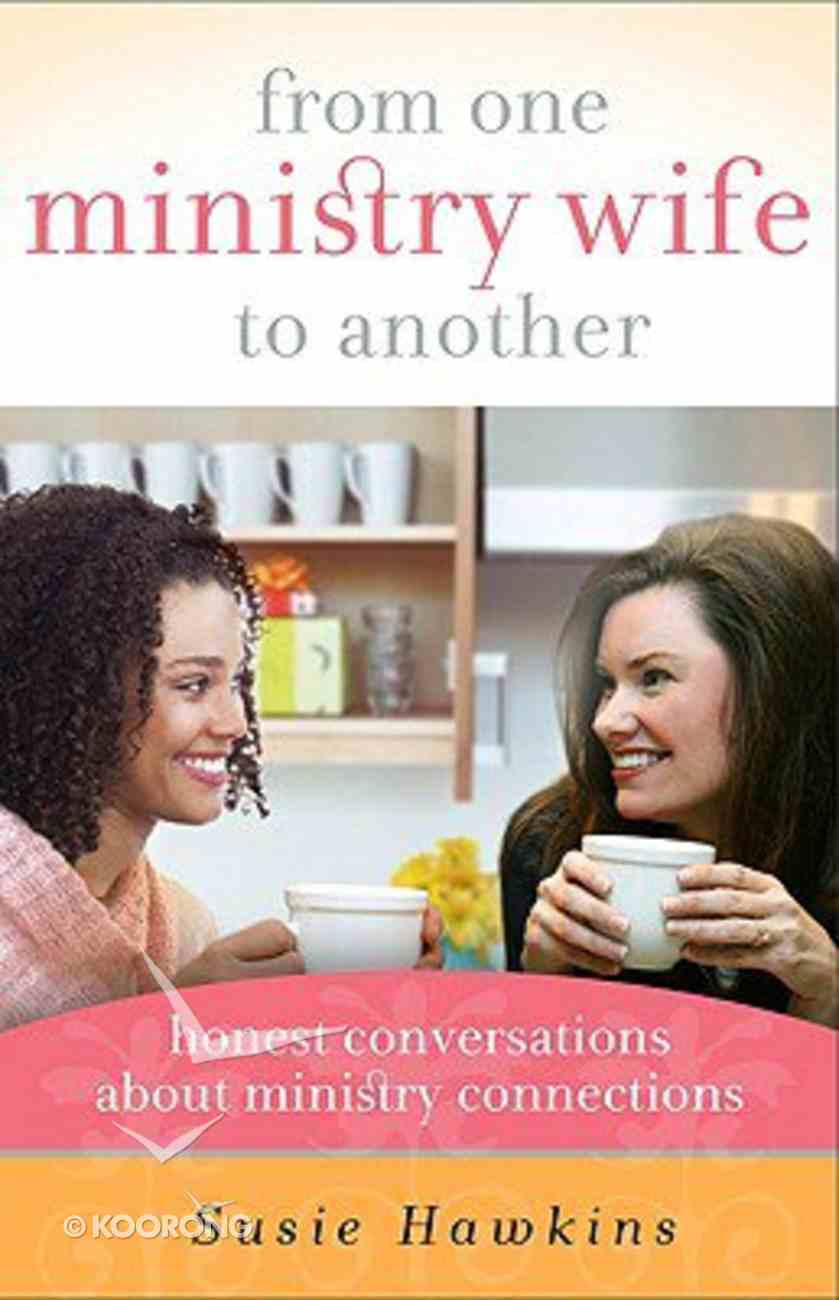 From One Ministry Wife to Another Paperback