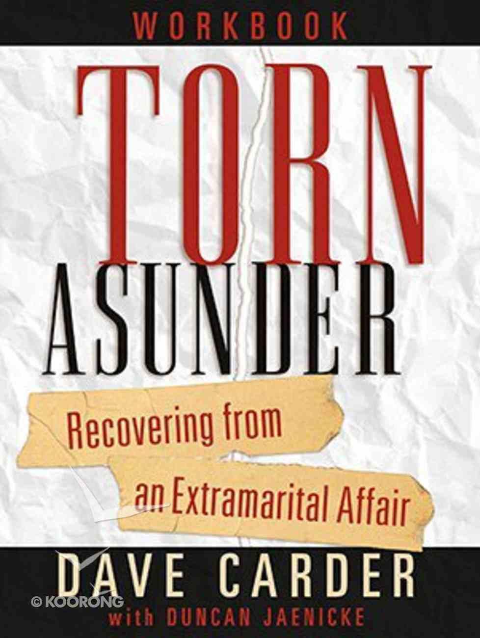Torn Asunder Workbook Paperback