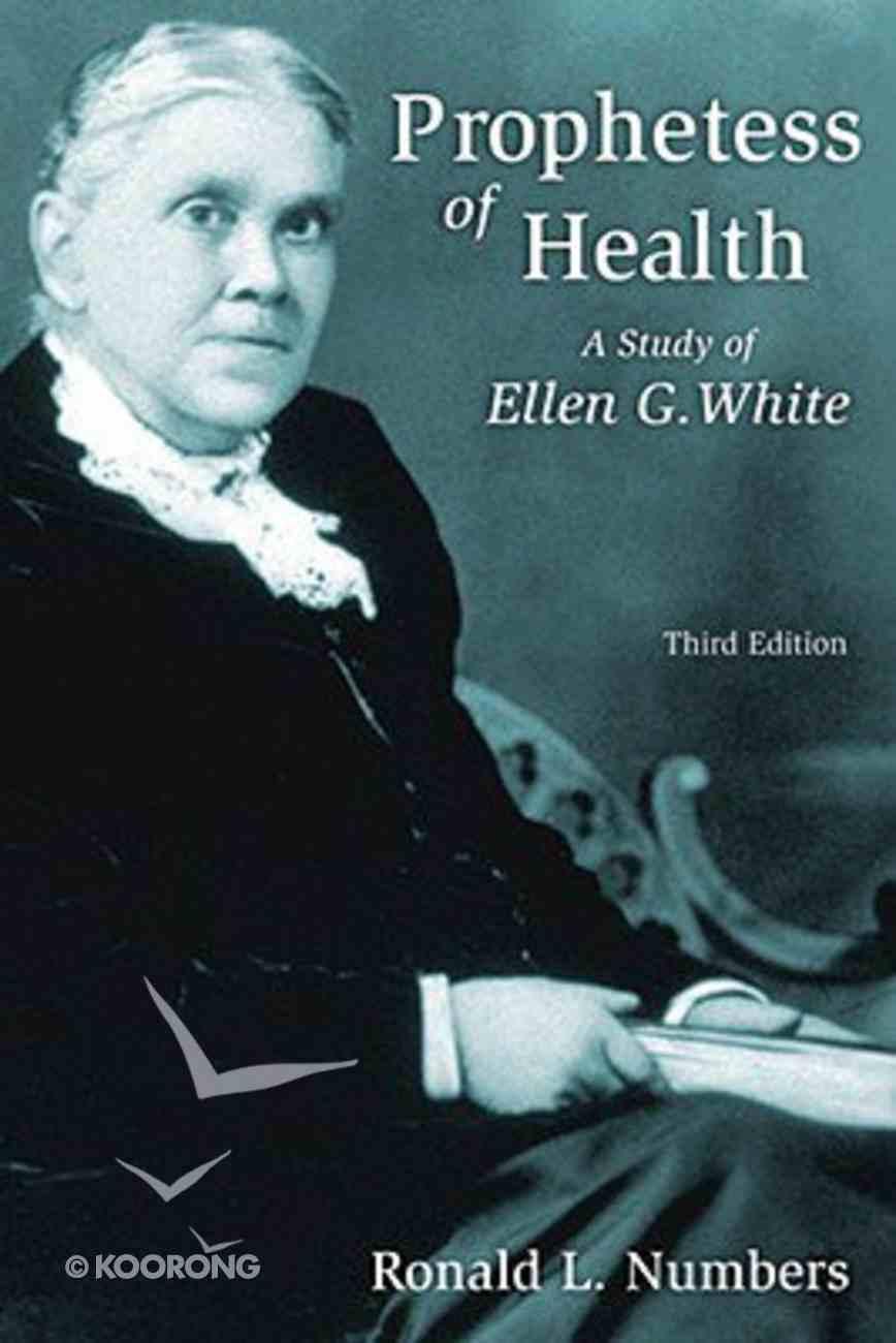 Prophetess of Health: Ellen G White (Library Of Religious Biography Series) Paperback