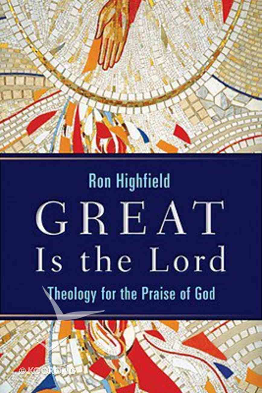 Great is the Lord Paperback