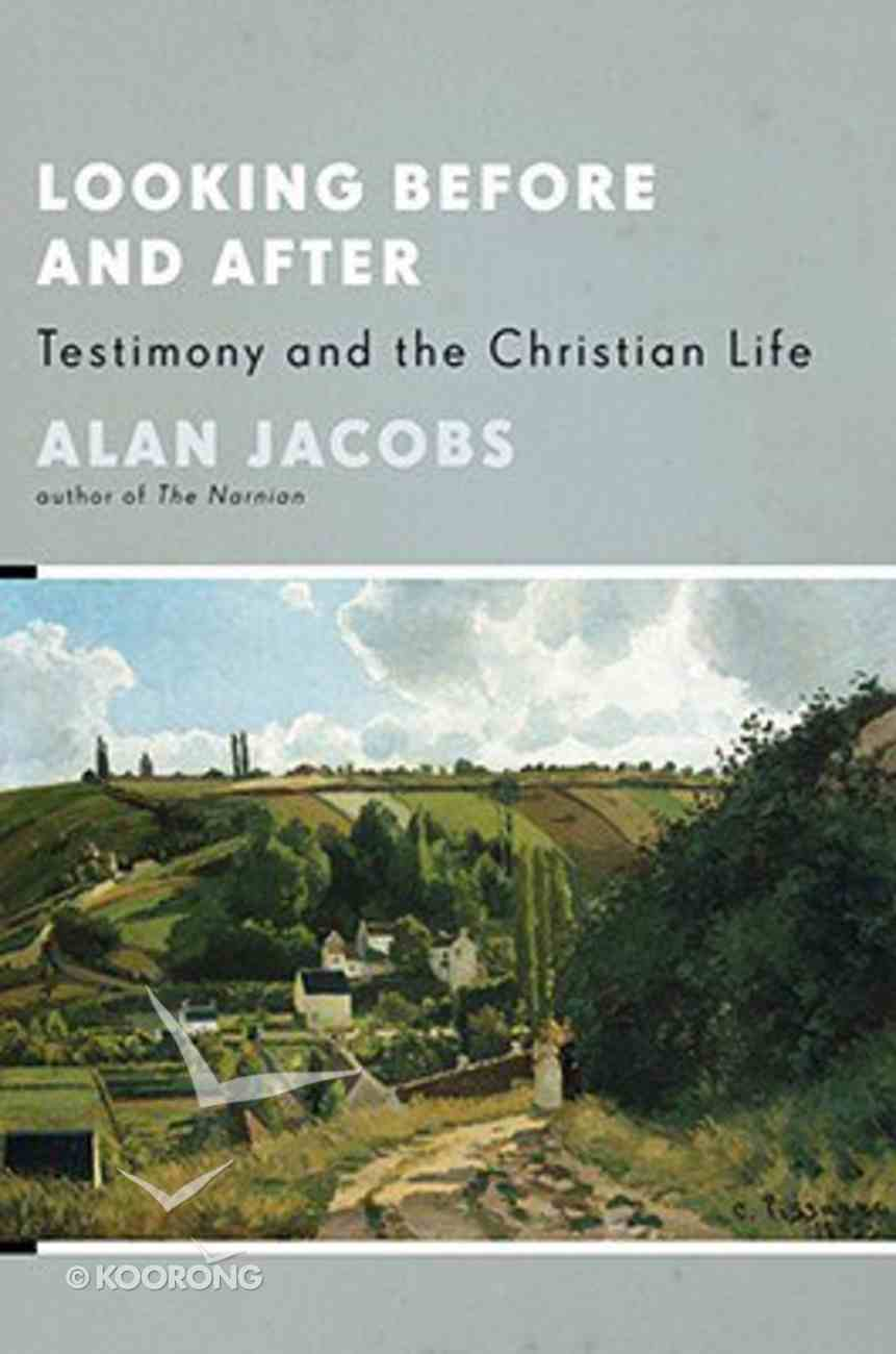 Looking Before and After Paperback