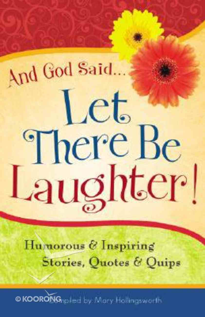 And God Said ... Let There Be Laughter! Paperback