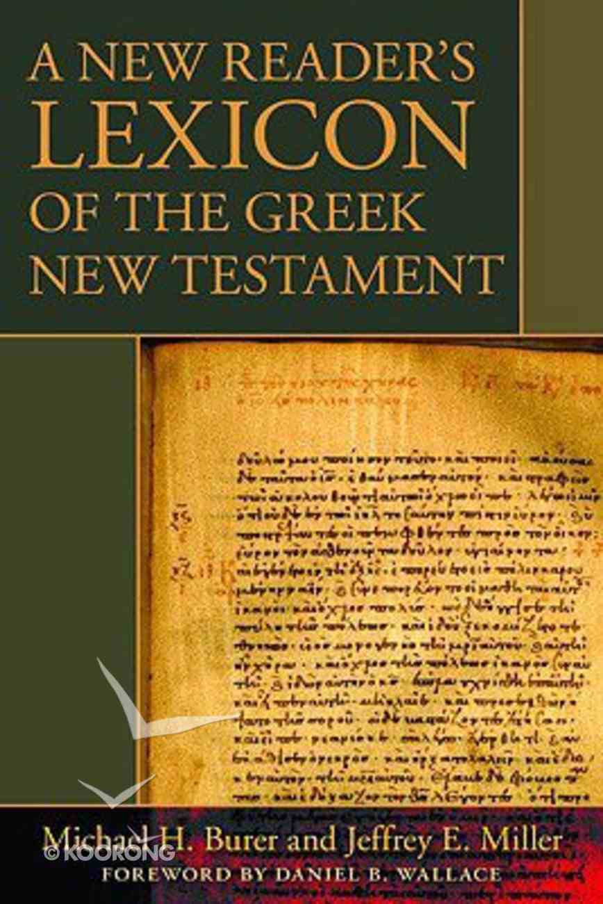 A New Reader's Lexicon of the Greek New Testament Hardback