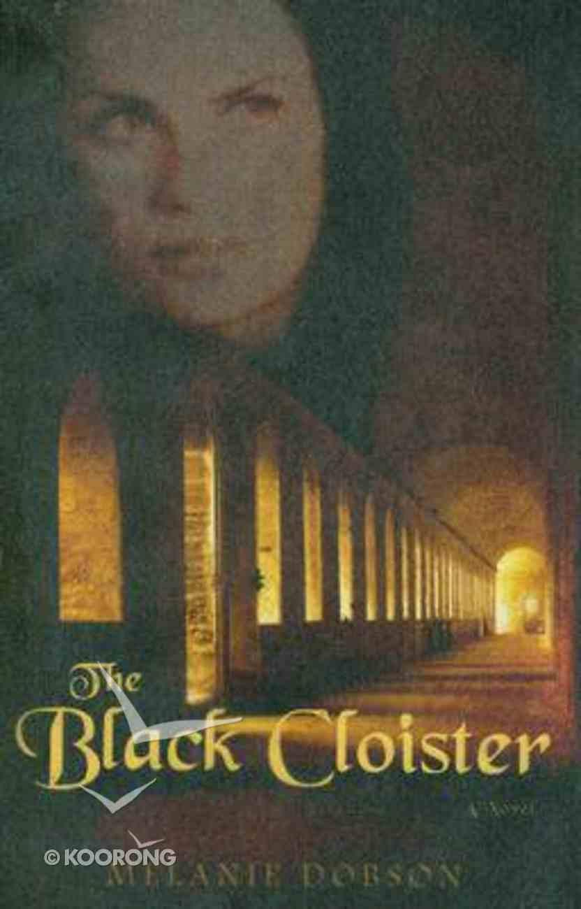The Black Cloister Paperback
