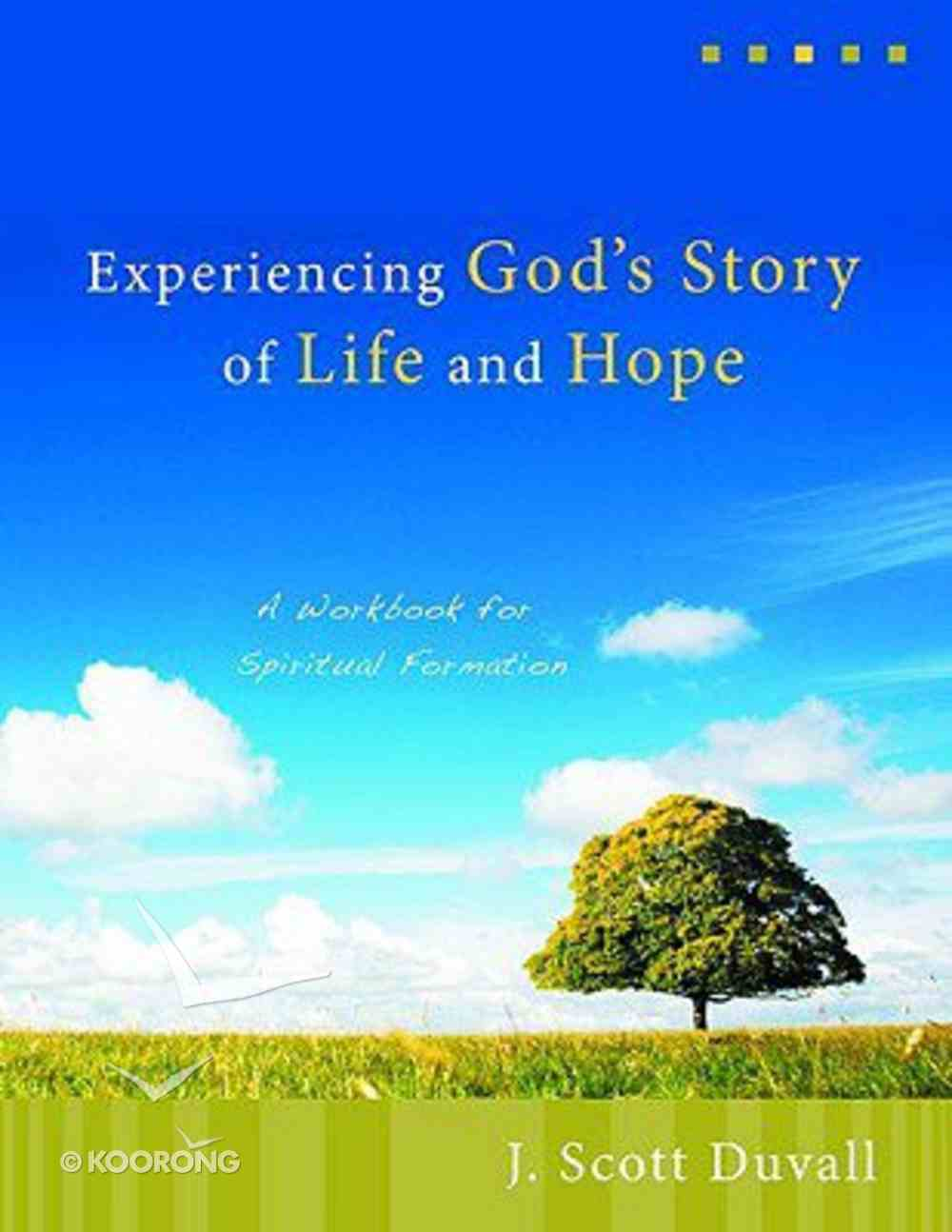Experiencing God's Story of Life and Hope Paperback