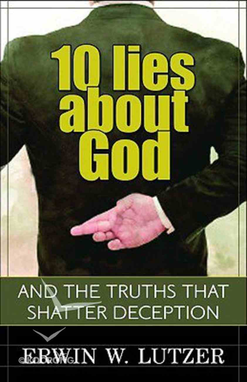 10 Lies About God Paperback