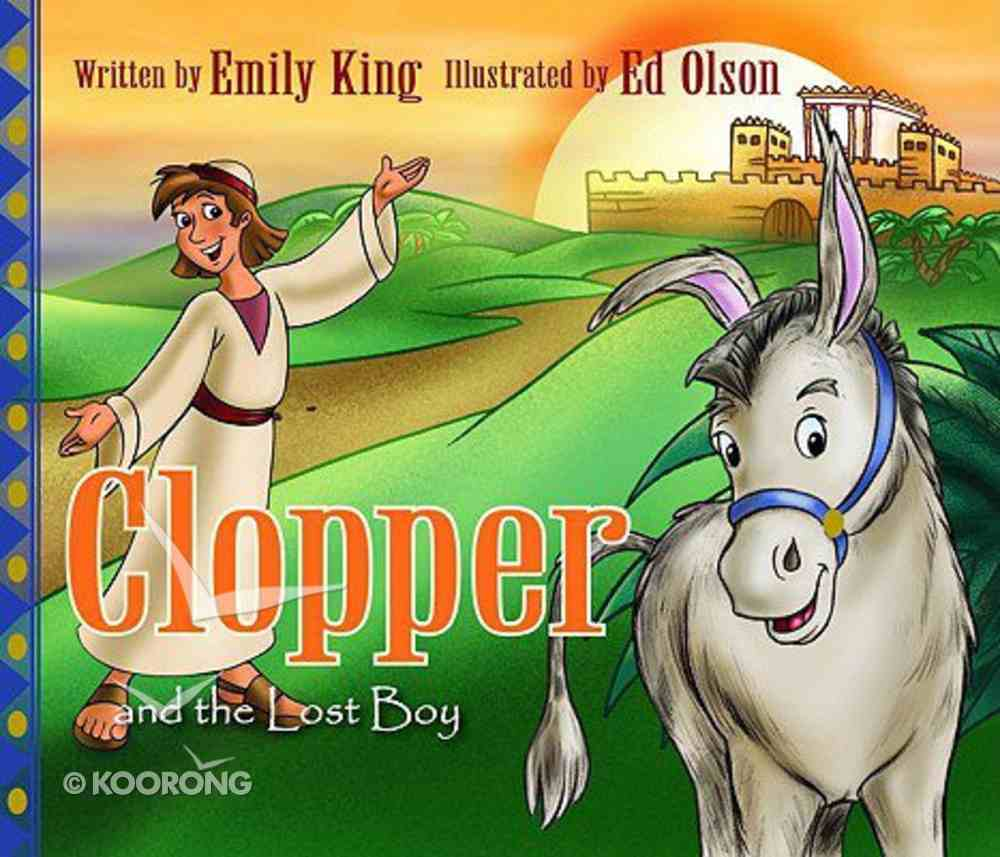 Clopper and the Lost Boy Hardback