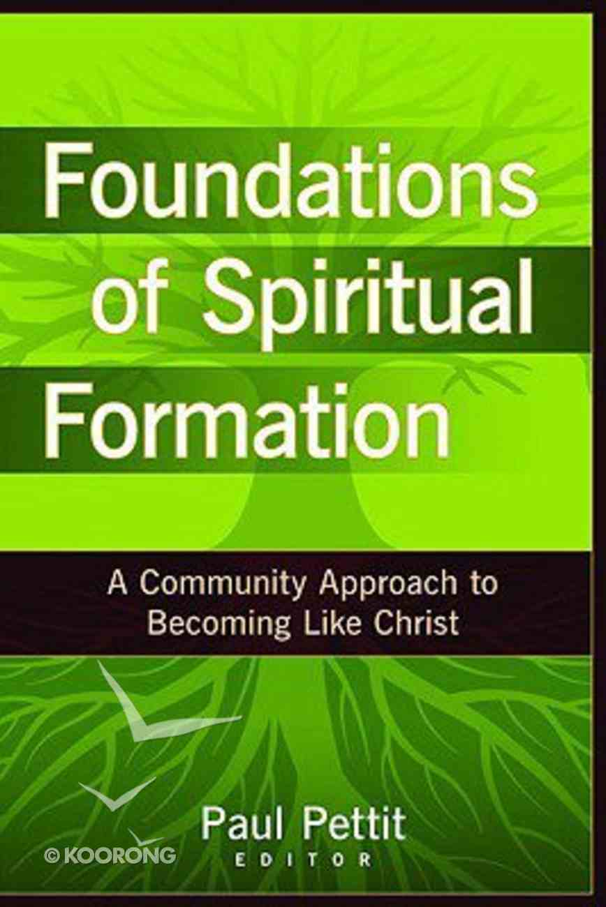 Foundations of Spiritual Formation Paperback