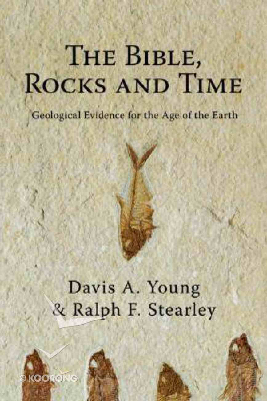 The Bible, Rocks and Time Paperback