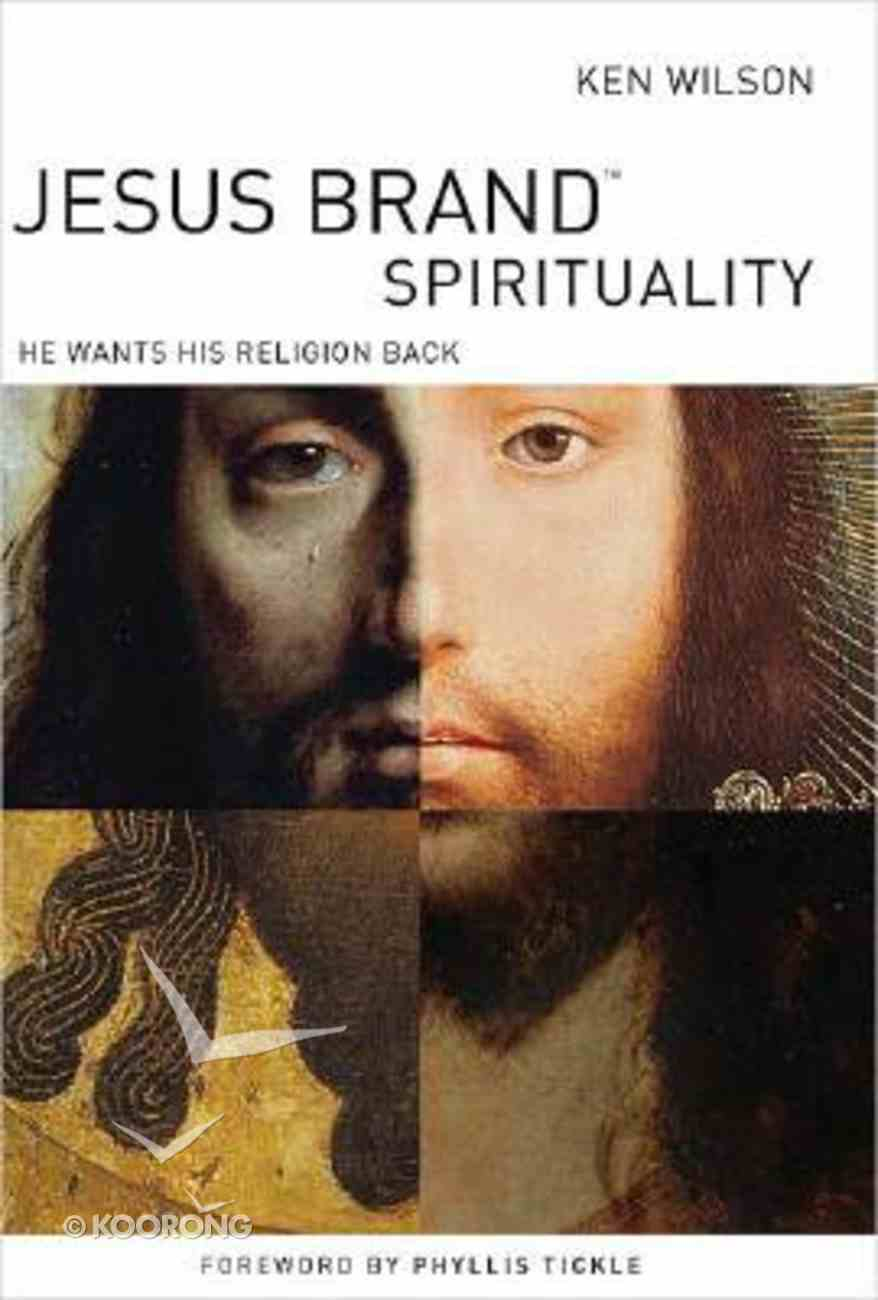 Jesus Brand Spirituality Hardback