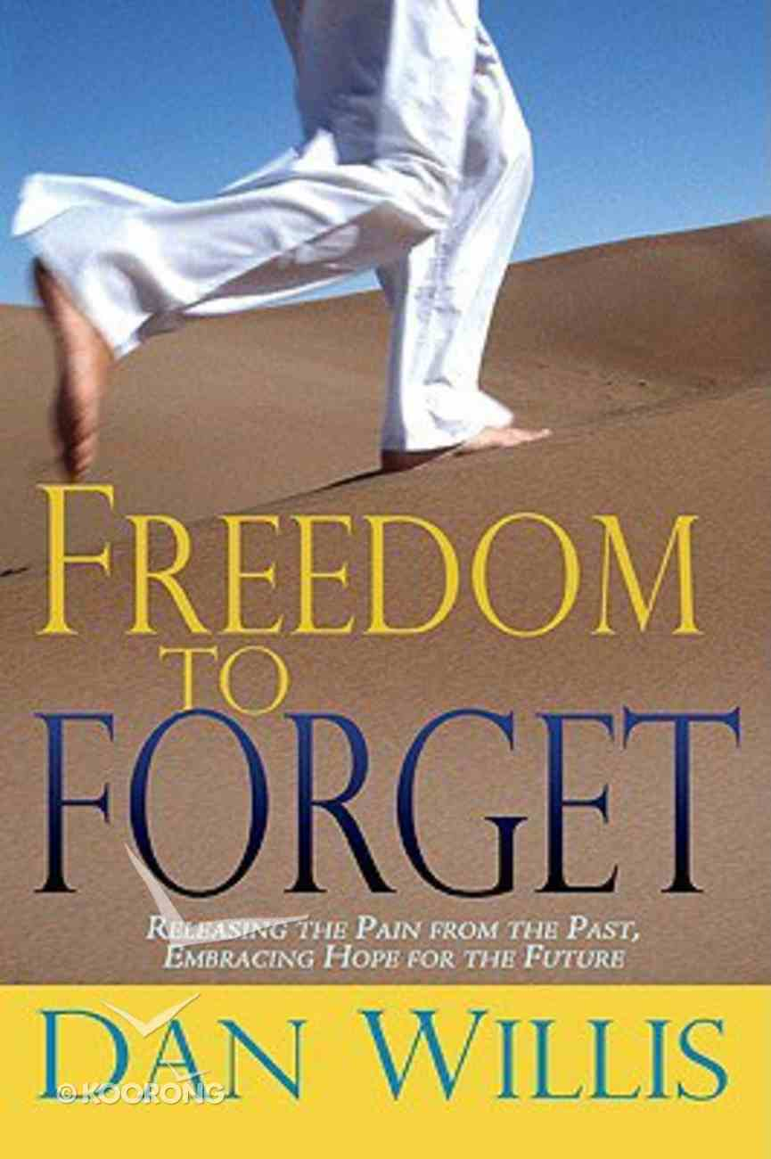 Freedom to Forget Paperback
