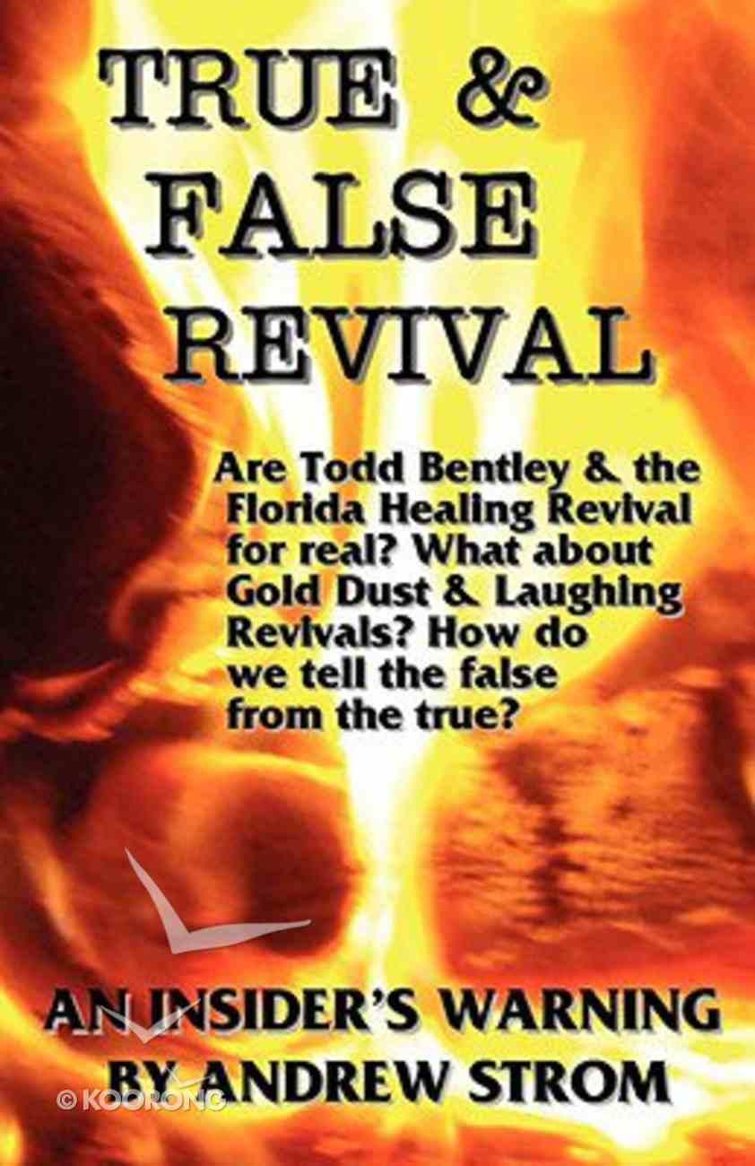 True and False Revival - An Insider's Warning Paperback