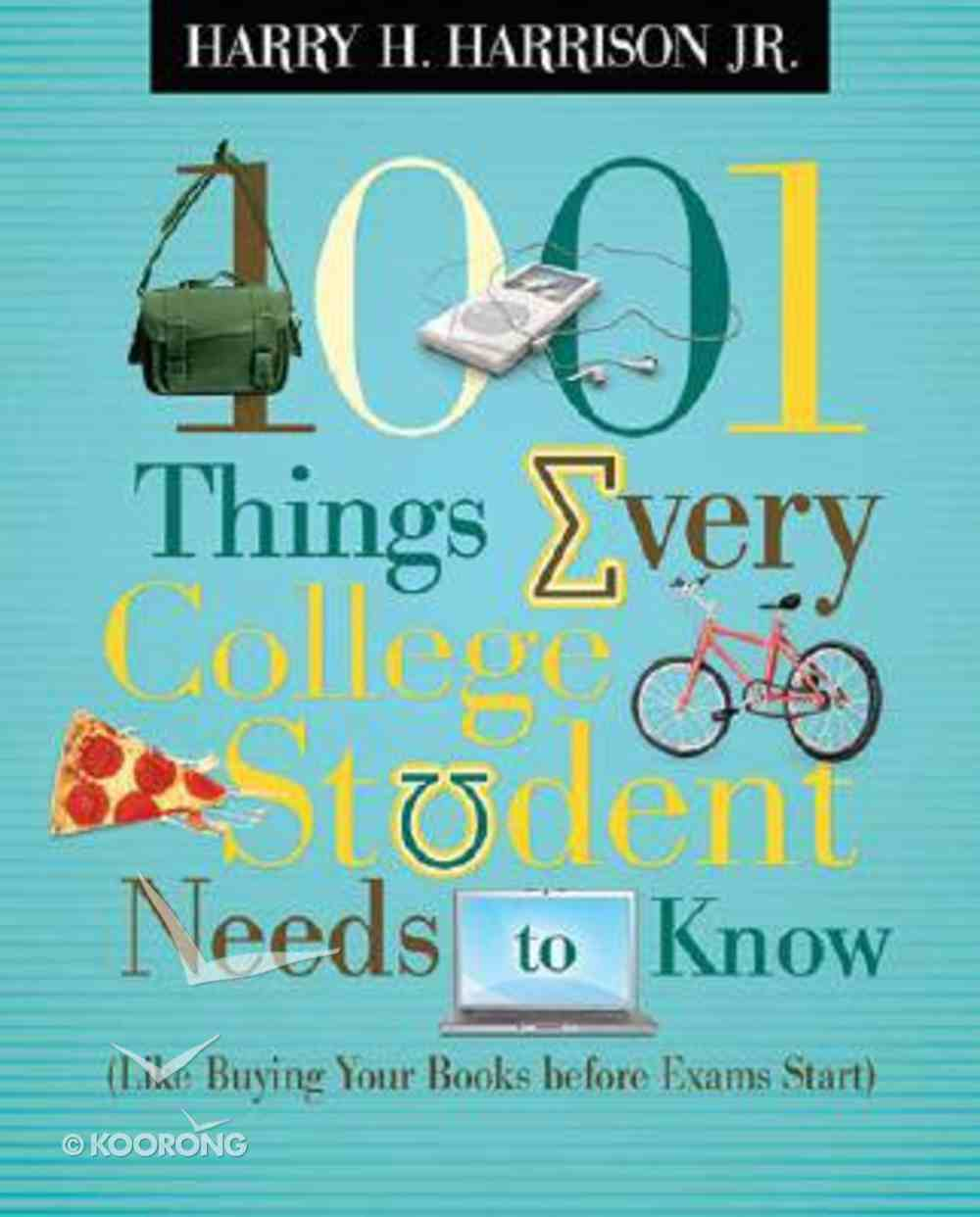 1001 Things Every College Student Needs to Know Paperback