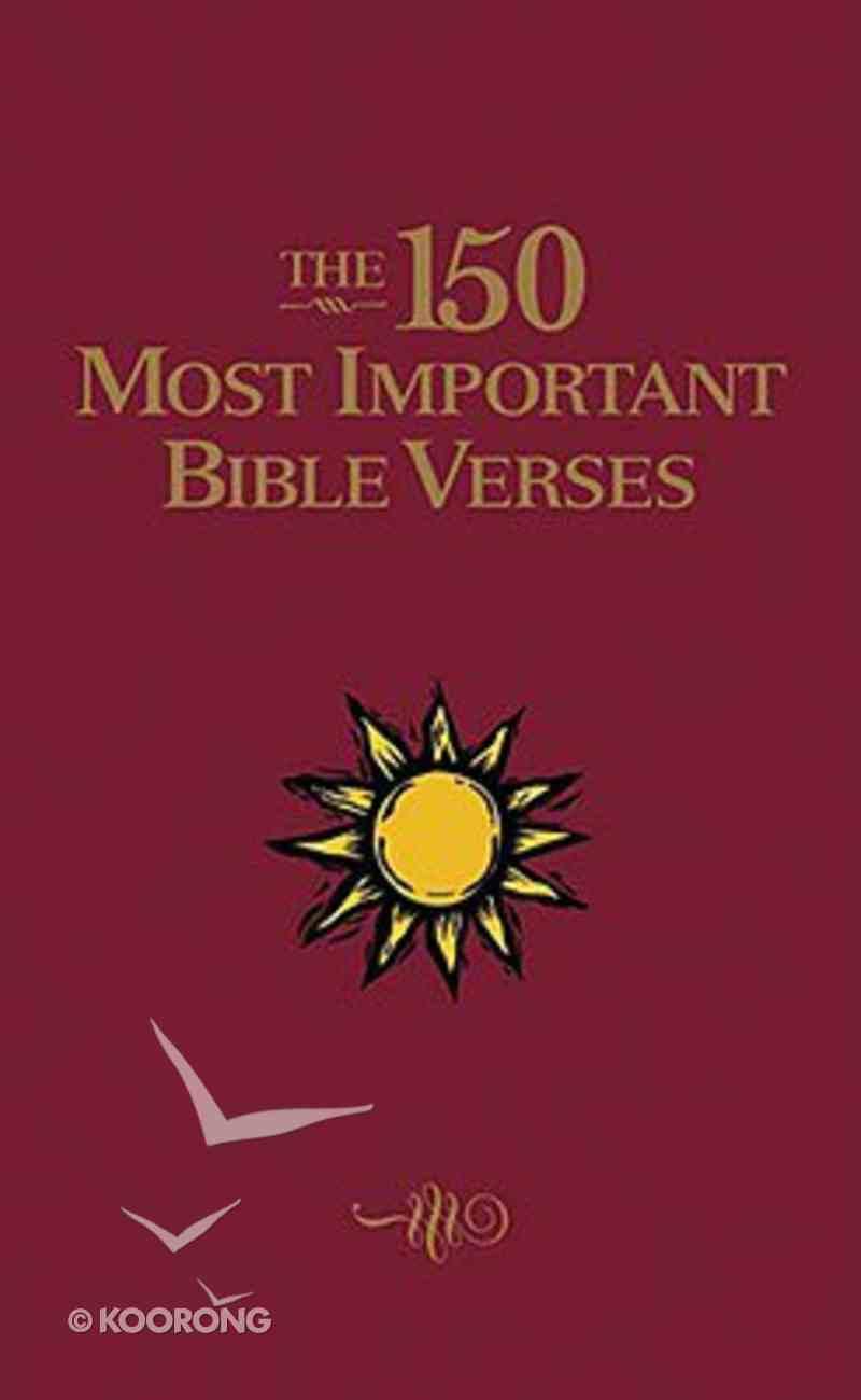 The 150 Most Important Bible Verses Hardback