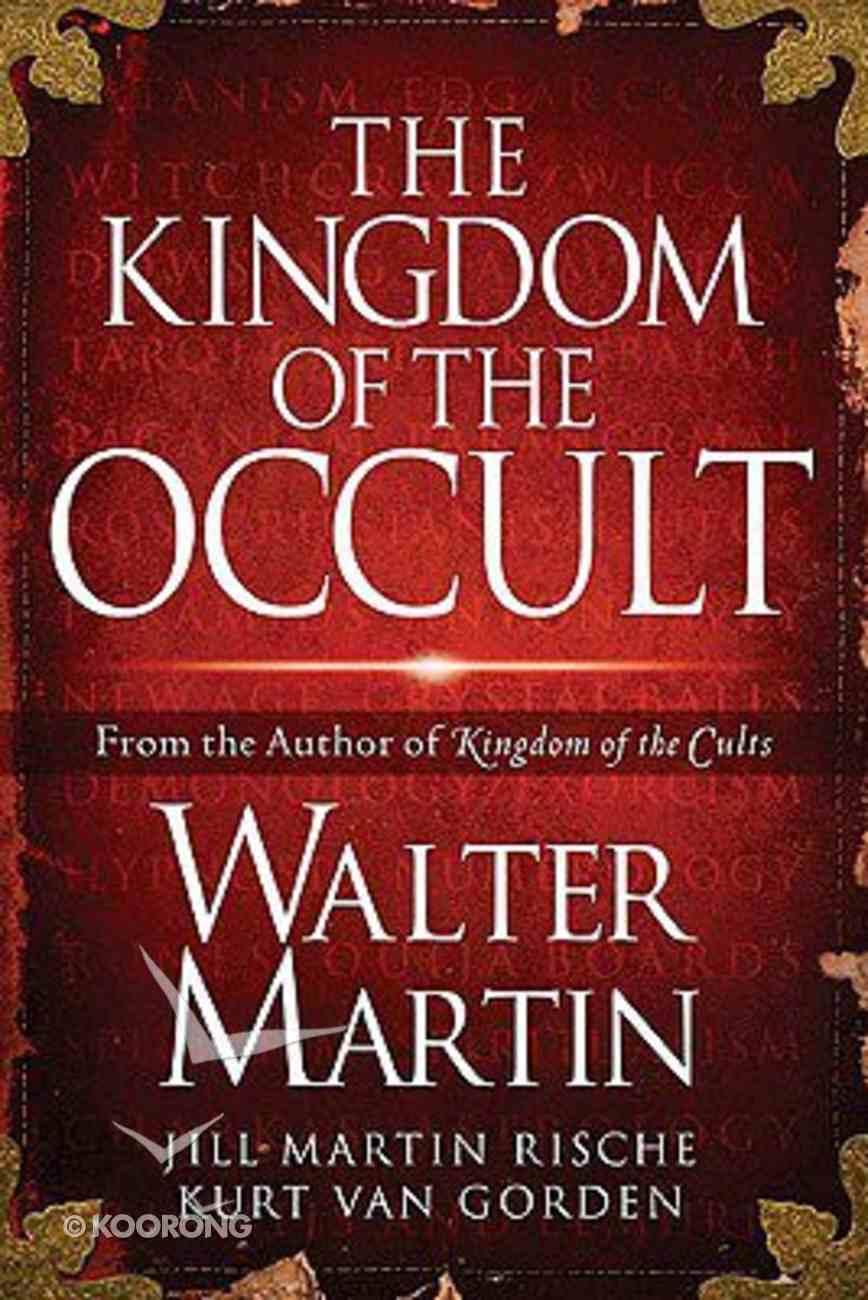 The Kingdom of the Occult Hardback