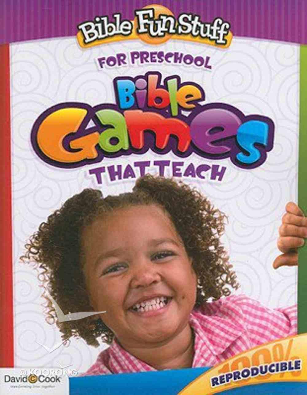 Bible Games That Teach (Reproducible) (Pre-School) (Bible Fun Stuff Series) Paperback