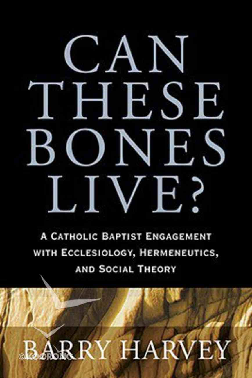 Can These Bones Live? Paperback