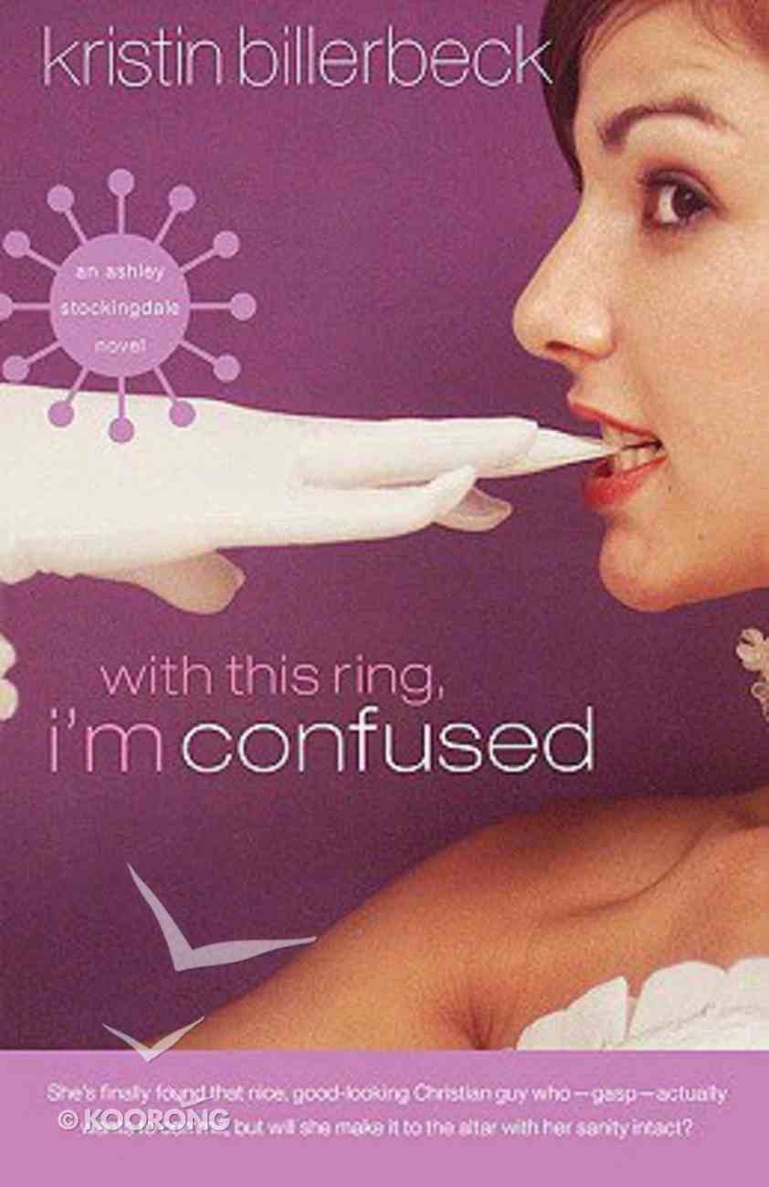 With This Ring, I'm Confused Paperback