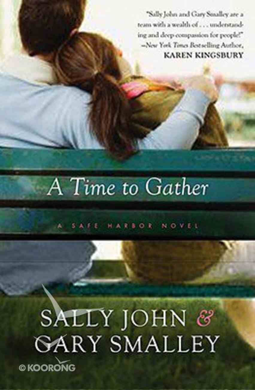 A Time to Gather (#02 in Safe Harbor Series) Paperback