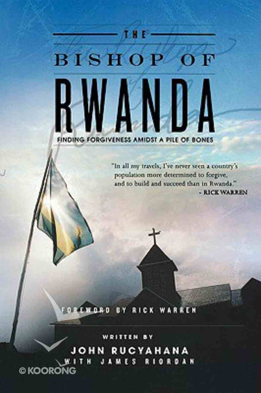 The Bishop of Rwanda Paperback