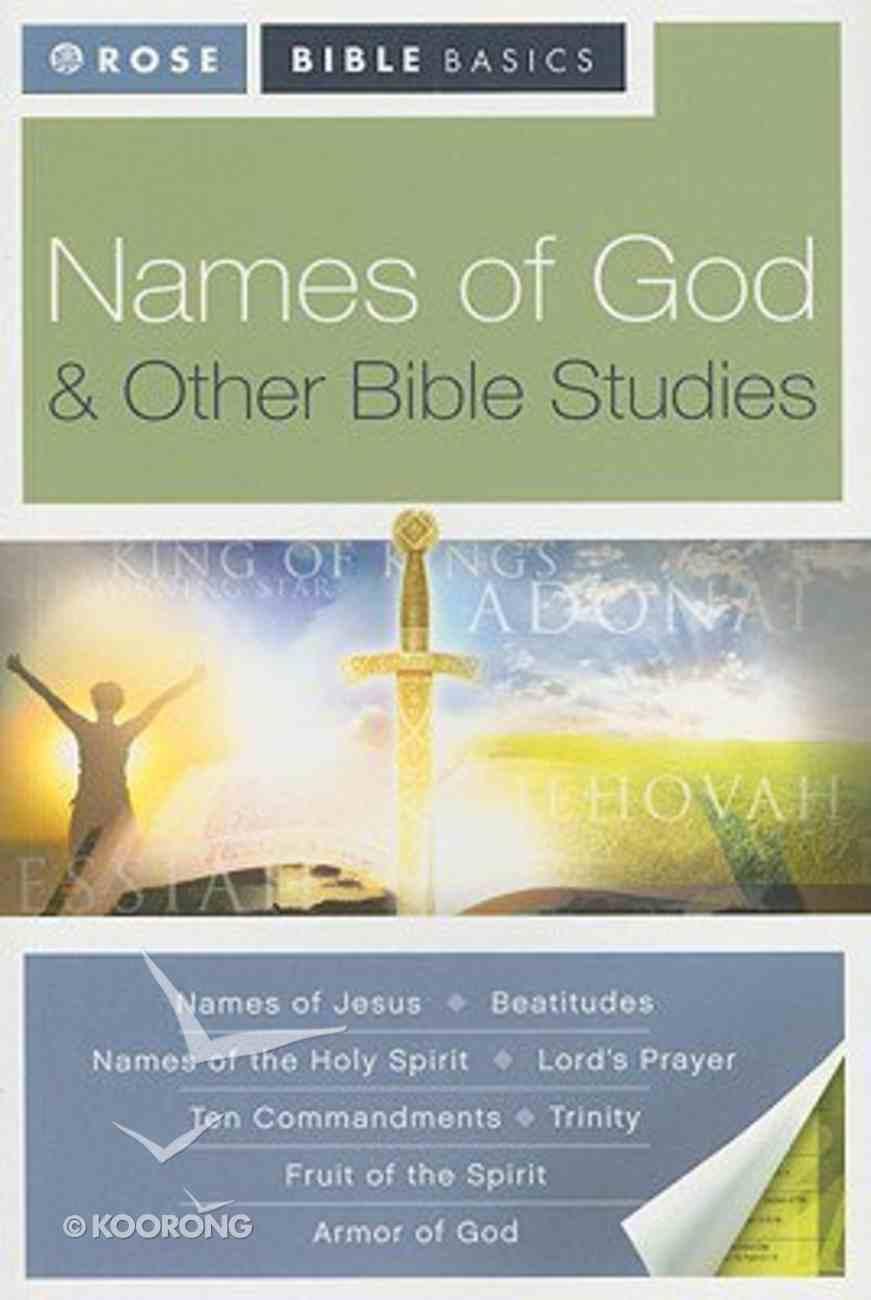 Names of God & Other Bible Studies (Rose Bible Basics Series) Paperback