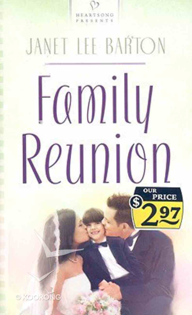 Family Reunion (#745 in Heartsong Series) Paperback