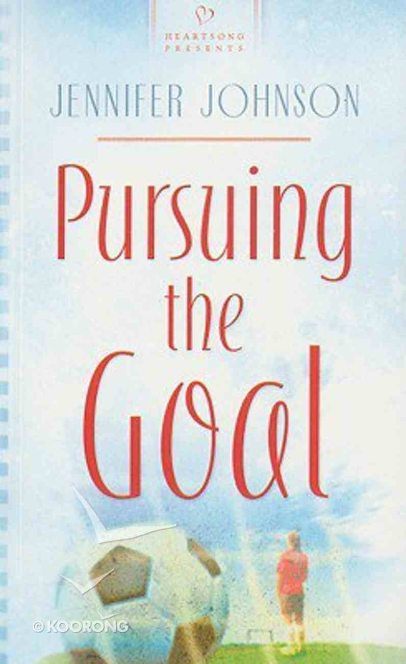 Pursuing the Goal (#766 in Heartsong Series) Paperback