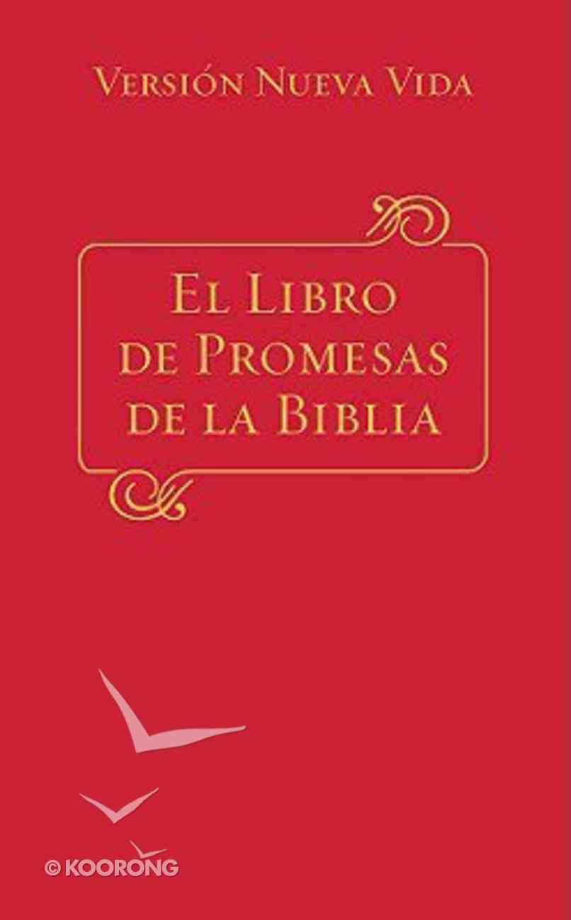 El Libro De Promesas De La Biblia (The Bible Promise Book) (The Bible Promise Book Series) Paperback