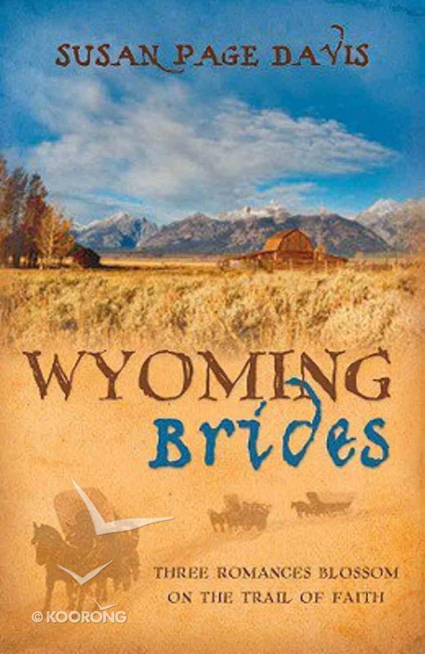 Wyoming Brides Paperback
