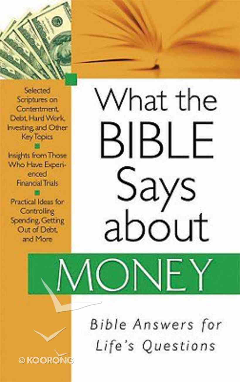 What the Bible Says About Money Paperback