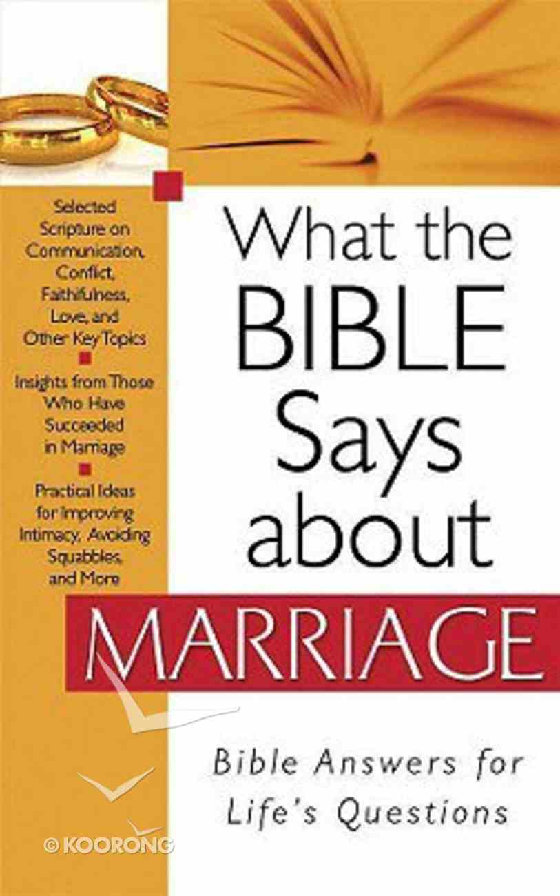 What the Bible Says About Marriage Paperback