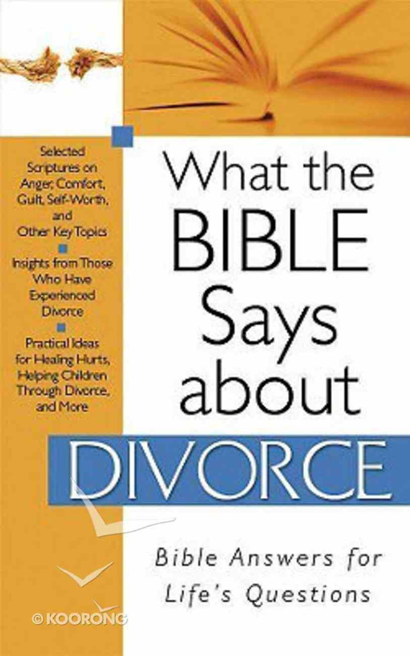 What the Bible Says About Divorce Paperback