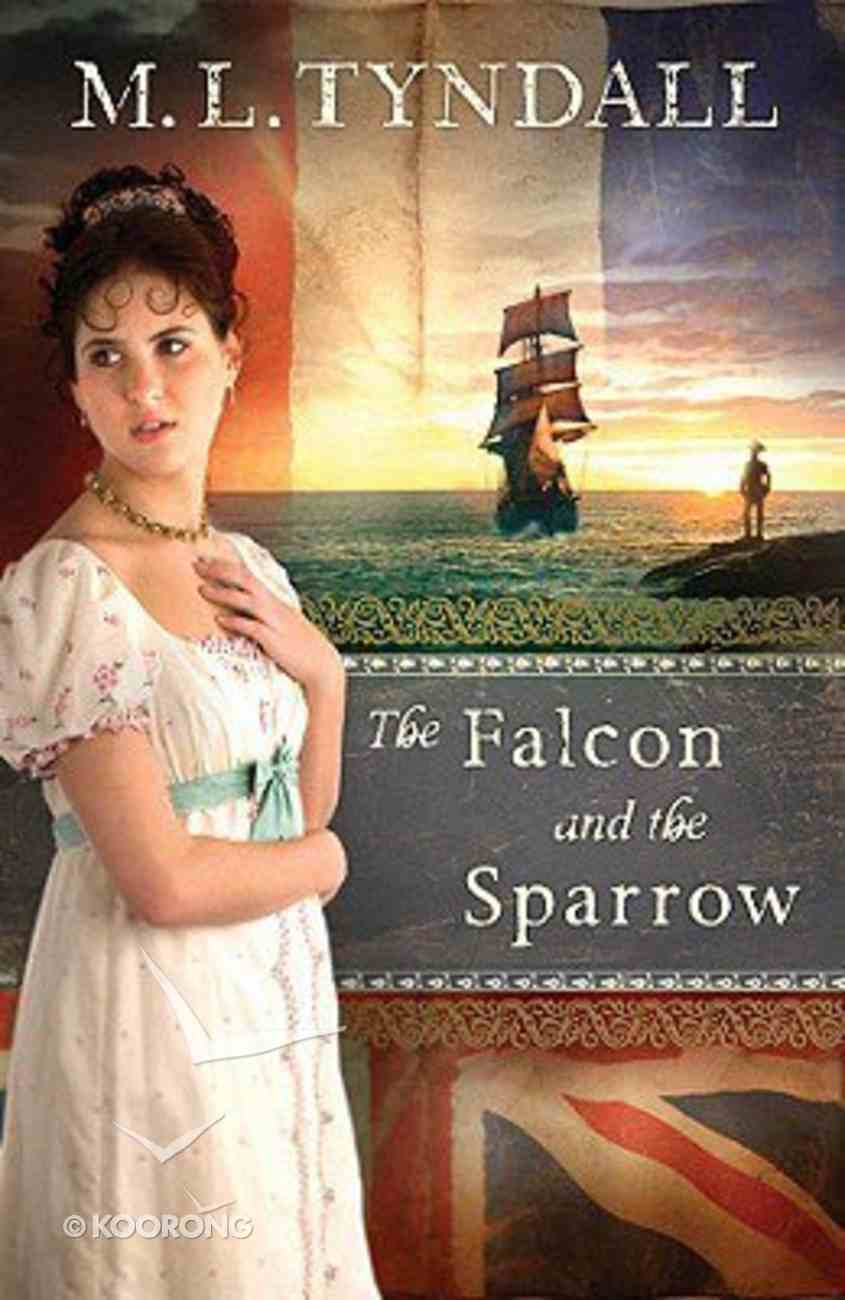 The Falcon and the Sparrow (#04 in Legacy Of The King's Pirates Series) Paperback