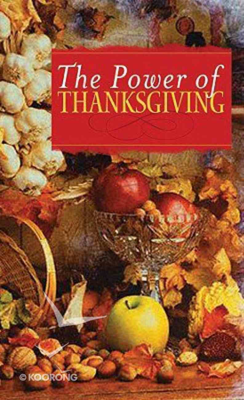 The Power of Thanksgiving Paperback