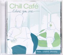 Album Image for Chill Cafe: Where You Are - DISC 1
