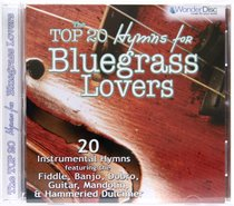 Album Image for The Top 20 Hymns For Bluegrass Lovers - DISC 1