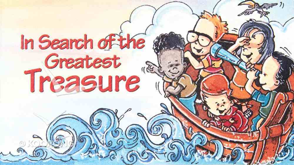 In Search of the Greatest Treasure (10 Pack) Booklet