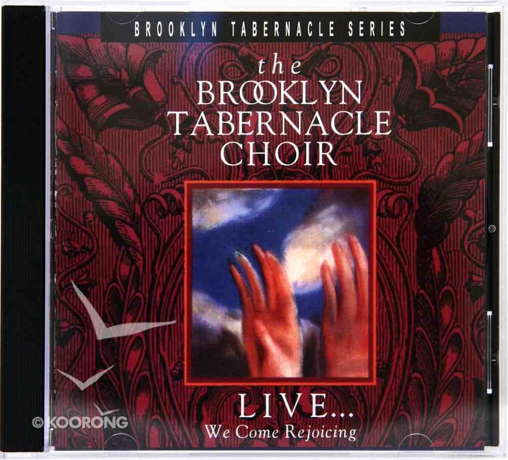 Live...We Come Rejoicing CD