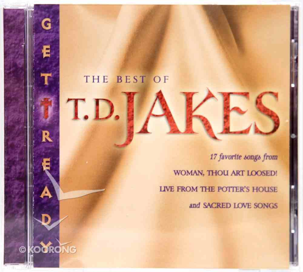 Get Ready: The Best of T D Jakes CD