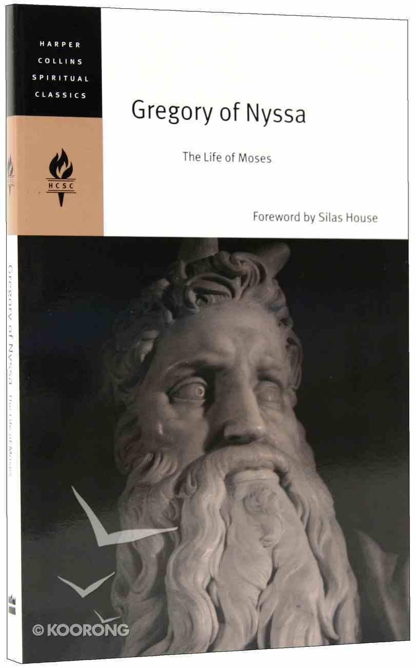 The Life of Moses (Harper Collins Spiritual Classics Series) Paperback