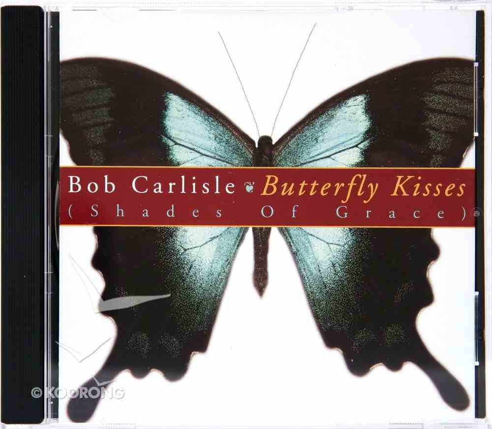 Butterfly Kisses Shades of Grace CD