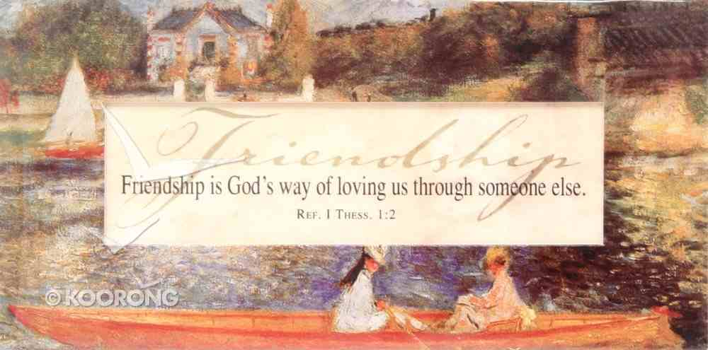 Easeled Magnet: Friendship is God's Way of Loving Us (1 Thess 1:2) Novelty
