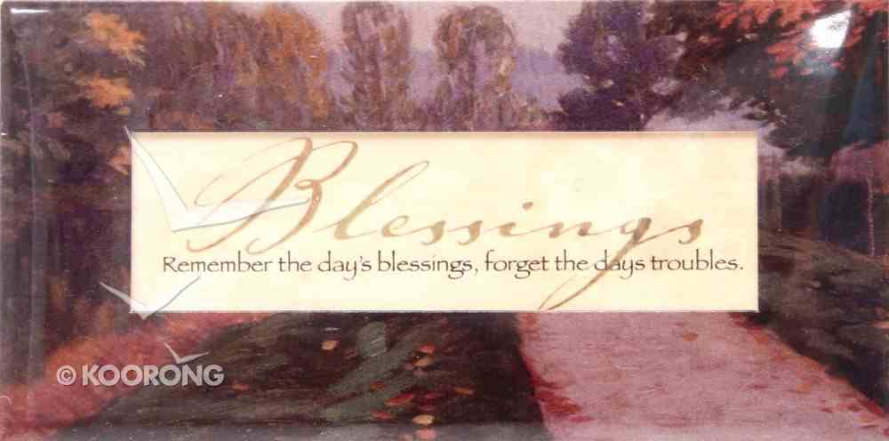 Easeled Magnet: Remember the Day's Blessings, Forget the Day's Troubles Novelty